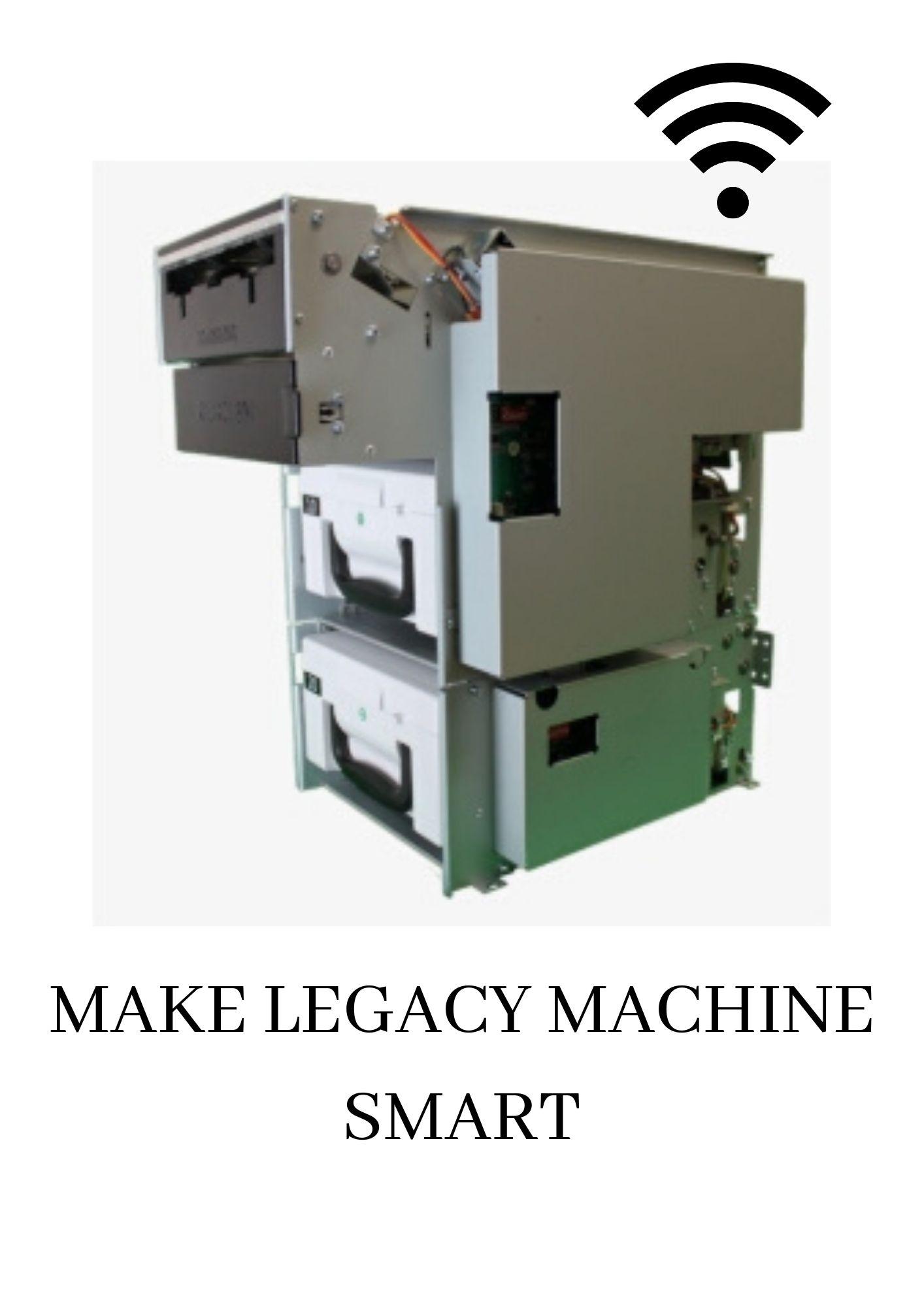 Make Legacy Machines SMART!